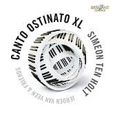 Ten Holt: Canto Ostinato XL de Various Artists