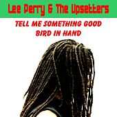 Tell Me Something Good by Lee Perry and The Upsetters