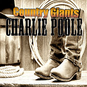 Country Giants by Charlie Poole
