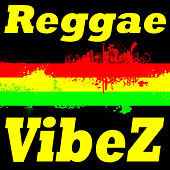 Reggae Vibez von Various Artists