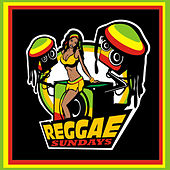 Reggae Sundays von Various Artists