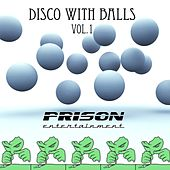 Disco With Balls - EP by Various Artists