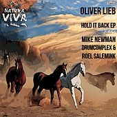 Hold It Back - Single by Oliver Lieb