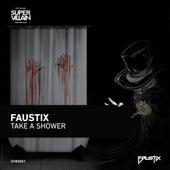 Take A Shower de Faustix