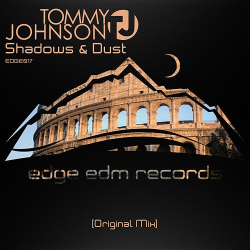 Shadows & Dust by Tommy Johnson