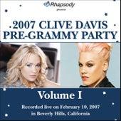 Rhapsody Presents 2007 Clive Davis Pre-Grammy Show (Vol. I) by Various Artists