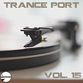 Trance Port Vol. 15 - EP by Various Artists