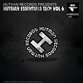 Hutman Essentials Tech Vol 6 - EP by Various Artists