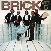 After 5 by Brick
