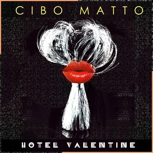 Hotel Valentine by Cibo Matto