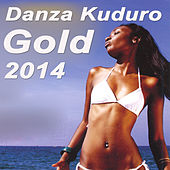 Danza Kuduro Gold 2014 von Various Artists