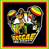 Reggae DJ Party von Various Artists
