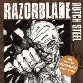 Dutch Steel (The Best of Razorblade 2001-2009) by Razorblade