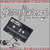 The Lost Tapes by Benny Mardones