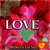 Love (100 Original Love Songs) by Various Artists