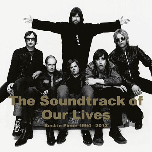 Rest In Piece 1994 - 2012 de The Soundtrack of Our Lives