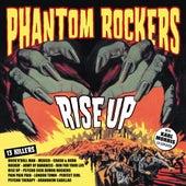 Rise Up by Phantom Rockers