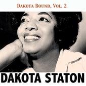 Dakota Bound, Vol. 2 by Dakota Staton