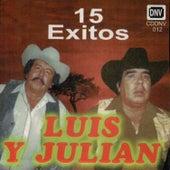 15 Exitos de Luis Y Julian