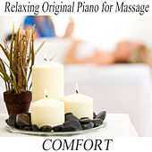 Relaxing Original Piano for Massage: Comfort by The O'Neill Brothers Group