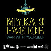 War with Yourself by Myka Nyne