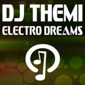 Electro Dreams by DJ Themi
