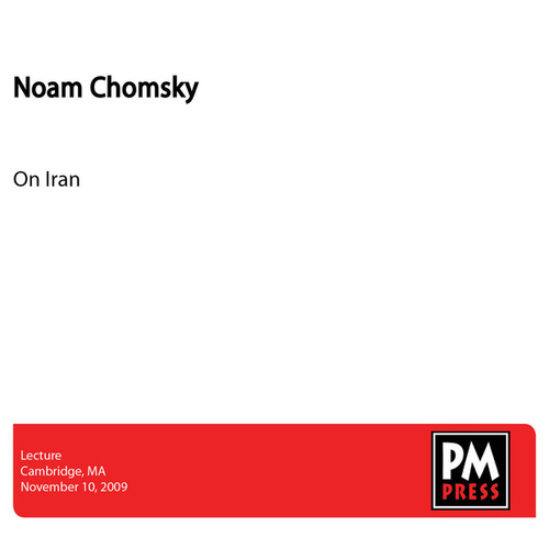 On Iran by Noam Chomsky