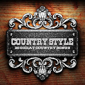 Country Style (20 Great Country Songs) de Various Artists