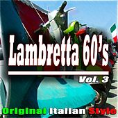Lambretta 60's, Vol. 3 (Original Italian Style) de Various Artists