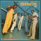 Waiting on You by Brick