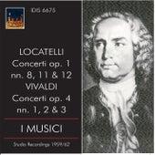 Locatelli & Vivaldi: Concertos by I Musici