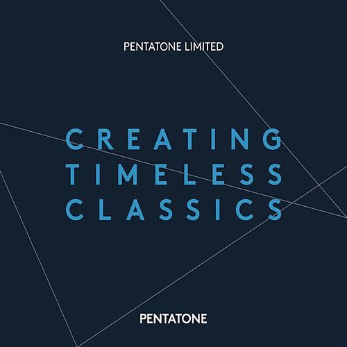 Creating Timeless Classics by Various Artists