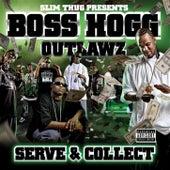 Serve and Collect de Slim Thug