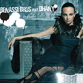 Make Me Feel by Benassi Bros.