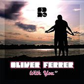 With You - Single von Oliver Ferrer