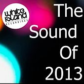 The Sound Of 2013 - EP by Various Artists