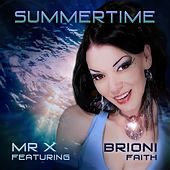 Summertime (feat. Brioni Faith) by Mr X