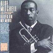 Blues On My Mind by Richard 'Blue' Mitchell