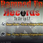 The Alter Ego EP (Sean Grotz vs. Daz) - Single by Various Artists