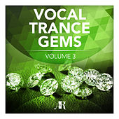 Vocal Trance Gems Volume 3 - EP by Various Artists