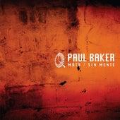 Moth / Sin Mente - Single de Paul Baker