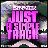 Just A Simple Track by Sinner