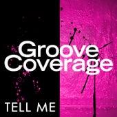 Tell Me von Groove Coverage