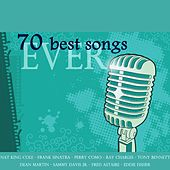 70 Best Songs Ever (Pop, Rock 'n' Roll, Twist, Love Songs, Jazz, Ballads, from the Best Voices of All Time) by Various Artists