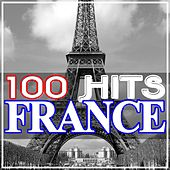 100 Hits France by Various Artists