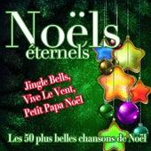 Noëls éternels (Les 50 plus belles chansons) von Various Artists