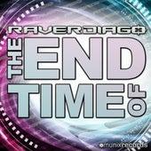 The End of Time von Raverdiago