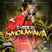 Smokamania by T-Rock