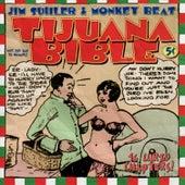 Tijuana Bible by Jim Suhler & Monkey Beat