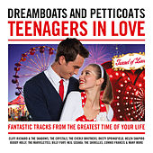 Dreamboats & Petticoats - Teenagers in Love by Various Artists